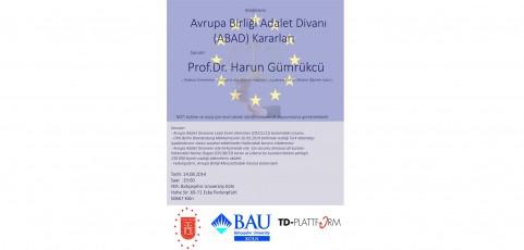 Die Urteile des EUGH / Avrupa Birligi Adalet Divani ( ABAD ) Kararlari