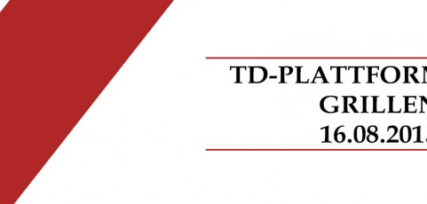 TD-Plattform goes Grillen!